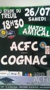 match au treuil le 26/07/2014 a 18h30      ACFC / COGNAC  venez nombreux - Athletic Club De Gond-Pontouvre