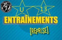 REPRISE ENTRAÎNEMENTS U13