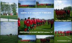 """seniors """"C"""" et U15 16et 17mai 2015 - FOOTBALL CLUB DE ROSENDAEL"""