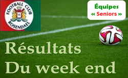 Résultats seniors  , B , C , D , dimanche 03/06/2018 (matin) - FOOTBALL CLUB DE ROSENDAEL