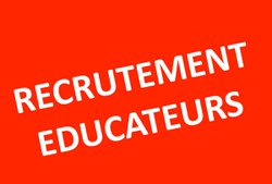 Recrutement Educateurs