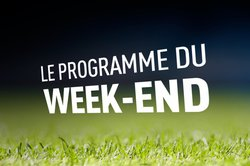 Le programme du Week-end ...