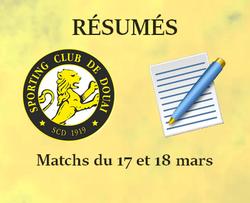 RÉSUMÉS DU WEEK-END DES MATCHS DU 17 ET 18 MARS