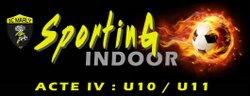 Sporting Indoor Acte IV : U10/U11 - 04 Mars 2018 - Sporting Club Marly