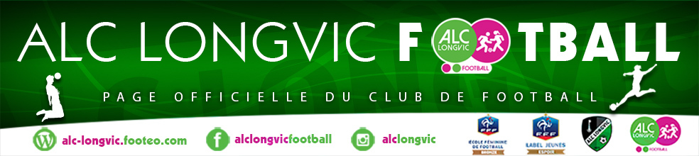 Site Internet officiel du club de football ALC LONGVIC FOOTBALL
