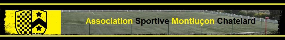 Association Sportive Montluçon Chatelard : site officiel du club de foot de MONTLUCON - footeo