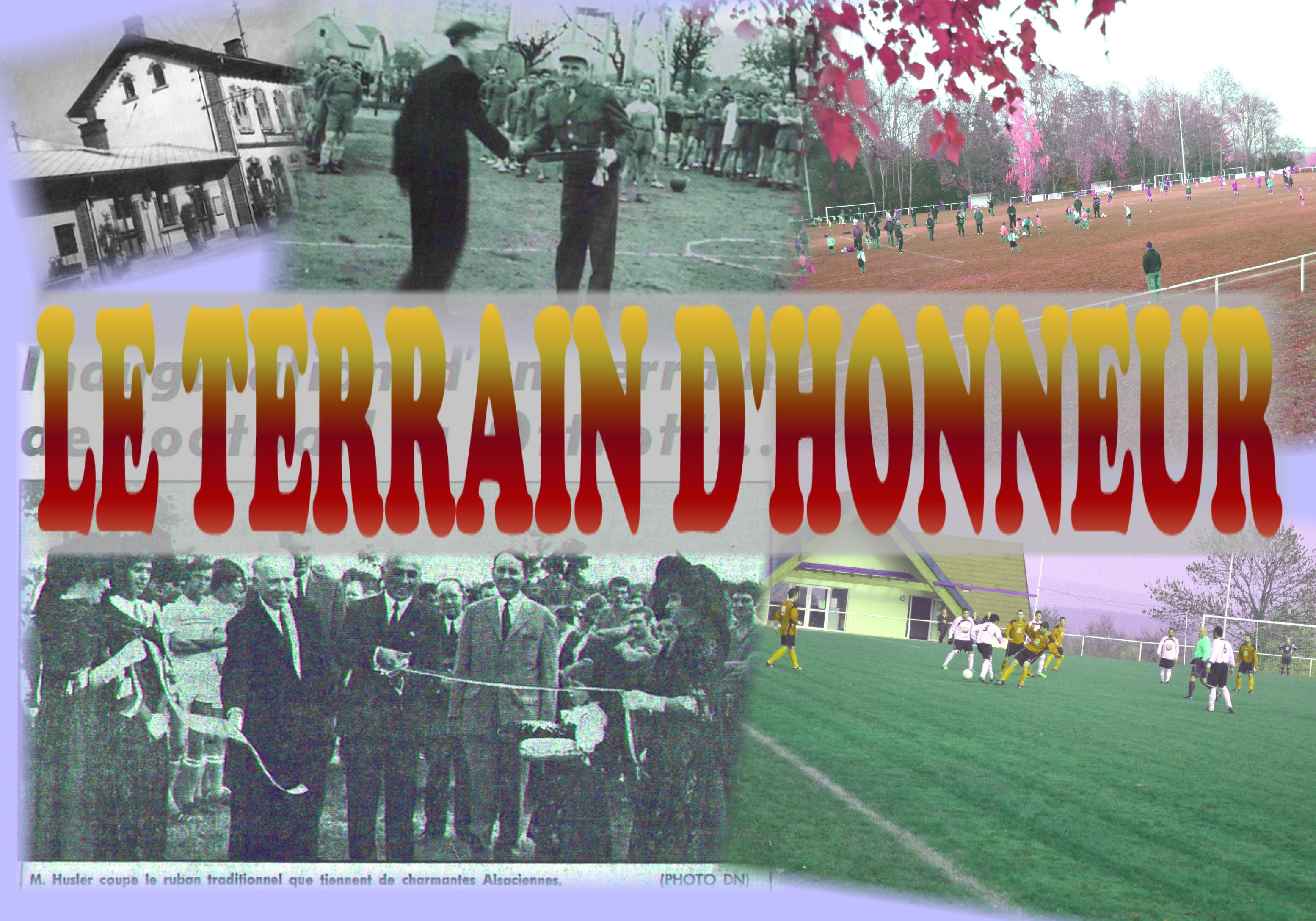 Historique - Le terrain d'honneur