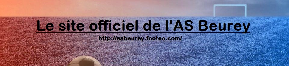 AS Beurey : site officiel du club de foot de BEUREY - footeo