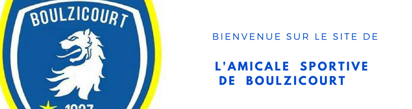 AMICALE SPORTIVE DE BOULZICOURT : site officiel du club de foot de BOULZICOURT - footeo
