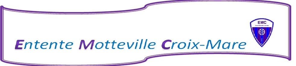 ENTENTE MOTTEVILLE-CROIXMARE : site officiel du club de foot de MOTTEVILLE - footeo