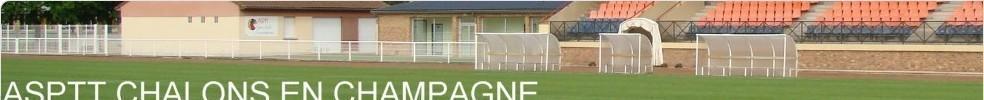 Site Internet officiel du club de football ASPTT CHALONS FOOTBALL