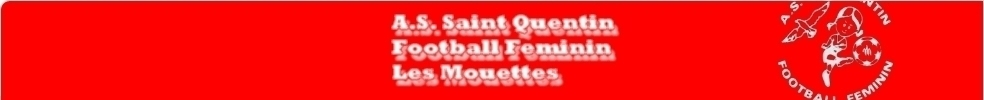 Site Internet officiel du club de football Association Sportive Saint Quentin Foot Feminin