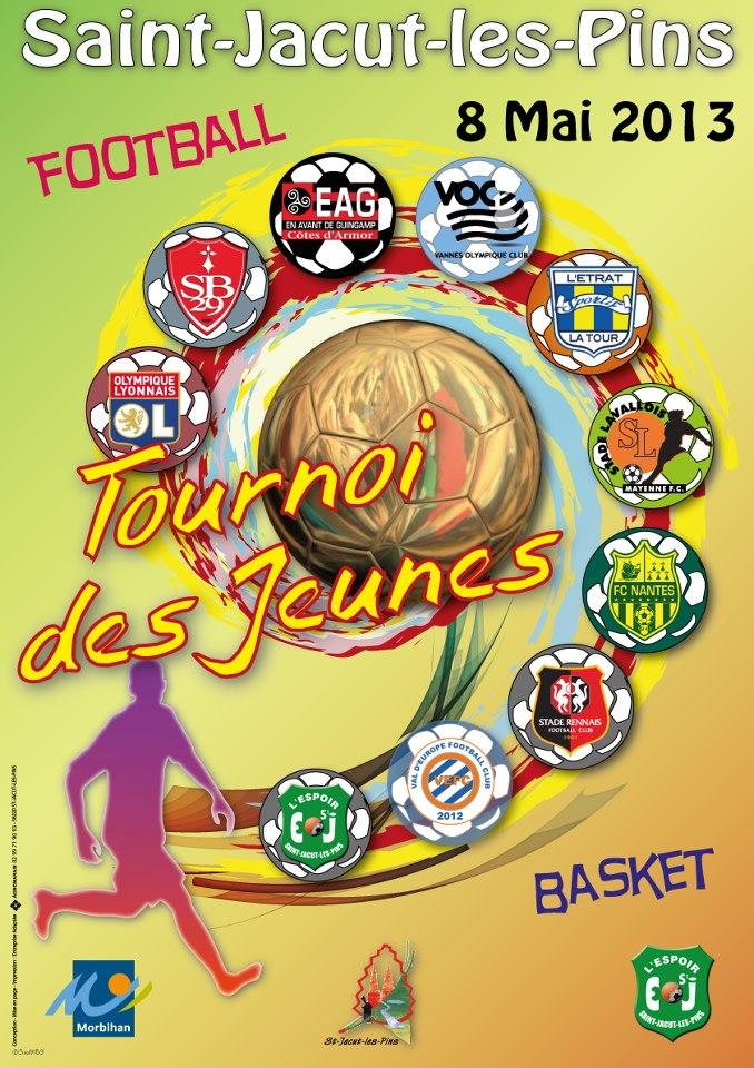 Affiche officielle du tournoi de football des jeunes de Saint-Jacut-les-Pins du Mercredi 08 Mai 2013