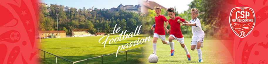 C.S. PONT DU CHATEAU : site officiel du club de foot de PONT DU CHATEAU - footeo