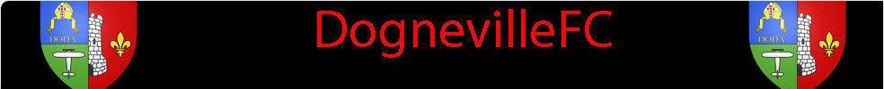 Dogneville Football Club : site officiel du club de foot de Dogneville - footeo