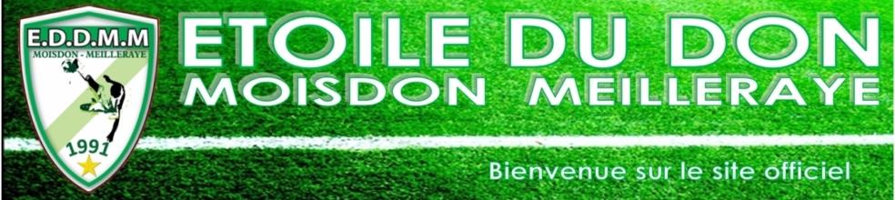 ÉTOILE DU DON MOISDON MEILLERAYE : site officiel du club de foot de MOISDON LA RIVIÈRE - footeo