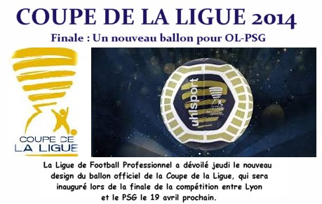 COUPE DE LA LIGUE,LE NOUVEAU BALLON.