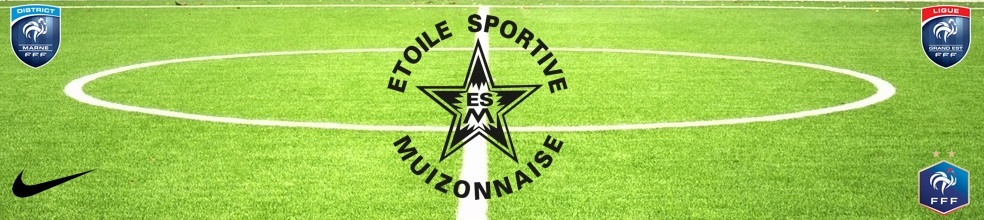 Etoile Sportive Muizonnaise : site officiel du club de foot de MUIZON - footeo