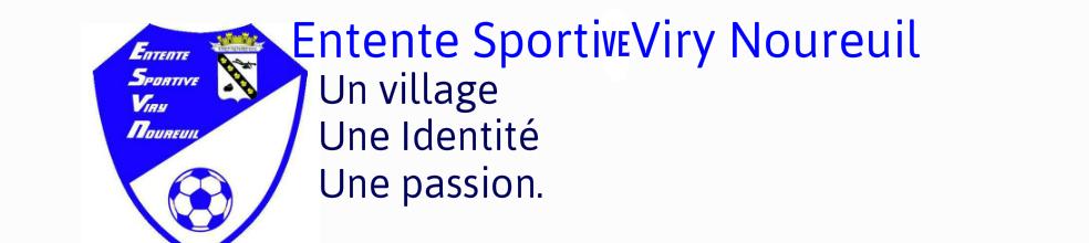 ES Viry-Noureuil : site officiel du club de foot de Viry Noureuil - footeo
