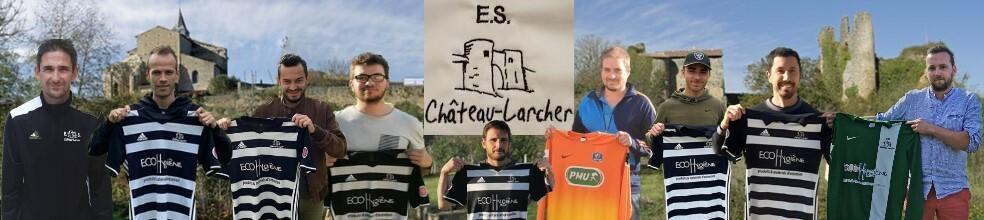 Etoile Sportive de Château-Larcher : site officiel du club de foot de CHATEAU LARCHER - footeo