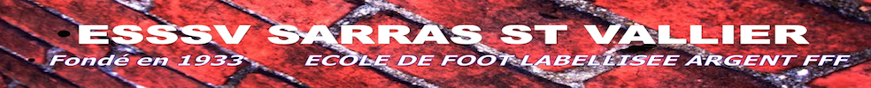 Site Internet officiel du club de football Entente Sarras Sports Saint Vallier