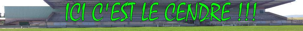 FRATERNELLE AMICALE LE CENDRE : site officiel du club de foot de LE CENDRE - footeo