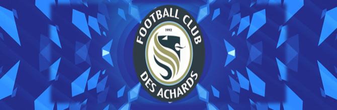 FOOTBALL CLUB DES ACHARDS : site officiel du club de foot de LA MOTHE ACHARD - footeo