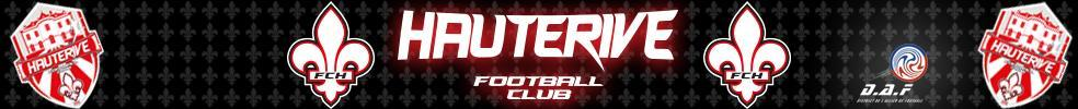 Football Club Hauterive : site officiel du club de foot de HAUTERIVE - footeo