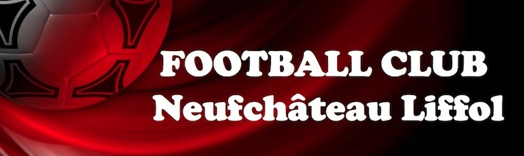 Site Internet officiel du club de football FOOTBALL CLUB NEUFCHATEAU-LIFFOL