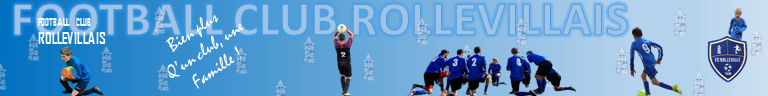 FOOTBALL CLUB ROLLEVILLAIS : site officiel du club de foot de ROLLEVILLE - footeo