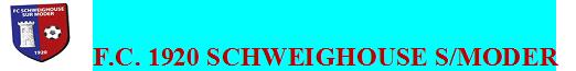 F.C. 1920 SCHWEIGHOUSE S/MODER : site officiel du club de foot de SCHWEIGHOUSE SUR MODER - footeo