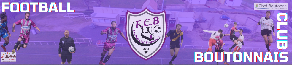 FOOTBALL  CLUB  BOUTONNAIS : site officiel du club de foot de GOURNAY LOIZE - footeo