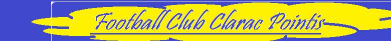 Football Club Clarac Pointis : site officiel du club de foot de clarac - footeo