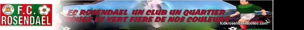 Site Internet officiel du club de football FOOTBALL CLUB DE ROSENDAEL