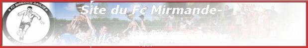 Football Club Mirmande-Saulce : site officiel du club de foot de Mirmande - footeo