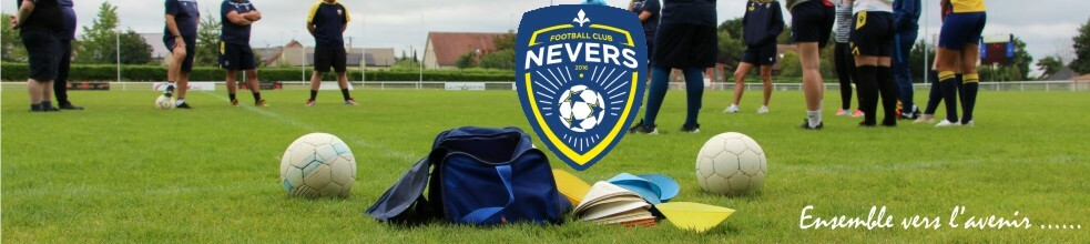 FC NEVERS 58 : site officiel du club de foot de NEVERS - footeo