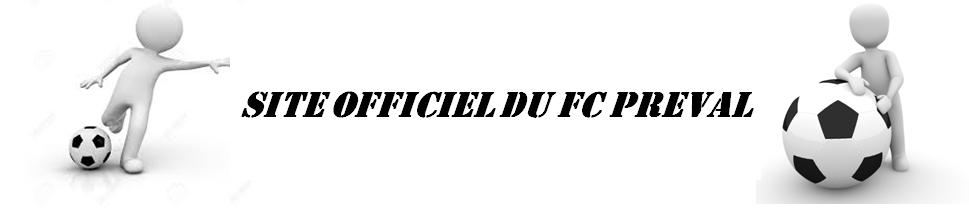 FOOTBALL CLUB DE PREVAL : site officiel du club de foot de PRÉVAL - footeo