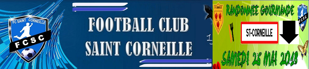 FOOTBALL CLUB DE SAINT CORNEILLE : site officiel du club de foot de ST CORNEILLE - footeo