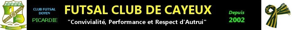 Site Internet officiel du club de football FUTSAL CLUB CAYEUX