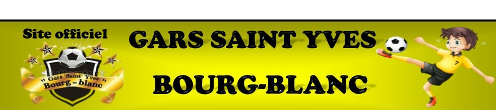 Site Internet officiel du club de football Gars Saint Yves Bourg-Blanc