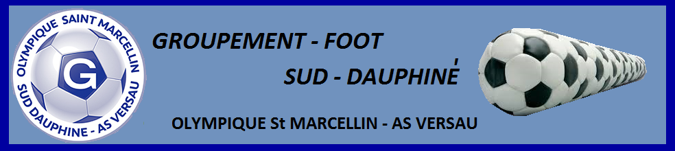 GROUPEMENT FOOT sud dauphiné : site officiel du club de foot de CHATTE - footeo