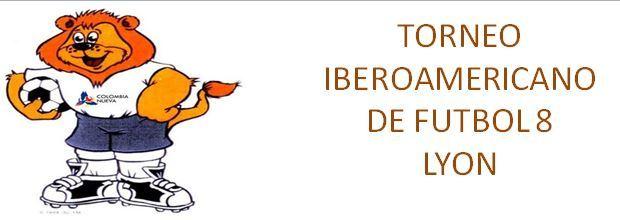 TORNEO IBEROAMERICANO DE FUTBOL : site officiel du tournoi de foot de VILLEURBANNE - footeo