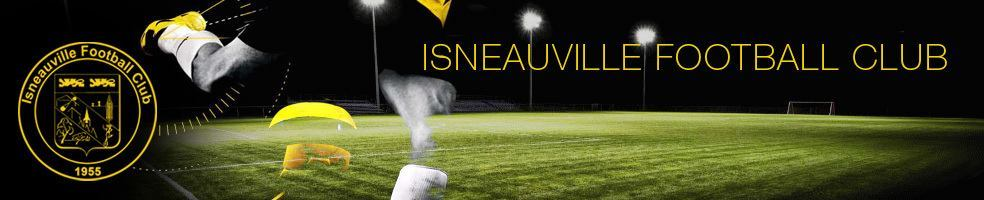 Isneauville Football Club : site officiel du club de foot de Isneauville - footeo