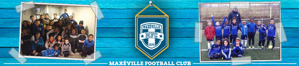 Site Internet officiel du club de football MAXEVILLE FOOTBALL CLUB
