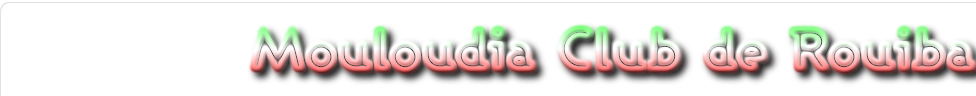 MOULOUDIA CLUB ROUIBA : site officiel du club de foot de ALGER - footeo