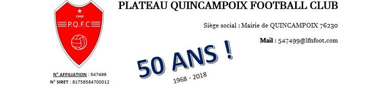 PLATEAU DE QUINCAMPOIX FOOTBALL CLUB : site officiel du club de foot de Quincampoix - footeo