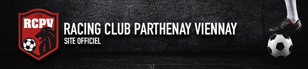 RACING CLUB PARTHENAY VIENNAY : site officiel du club de foot de PARTHENAY - footeo