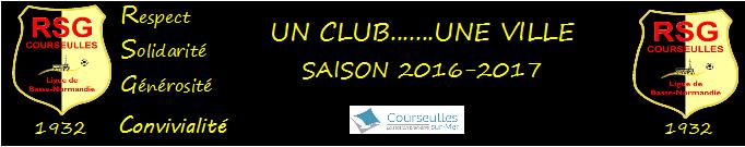 RSG COURSEULLES : site officiel du club de foot de COURSEULLES SUR MER - footeo