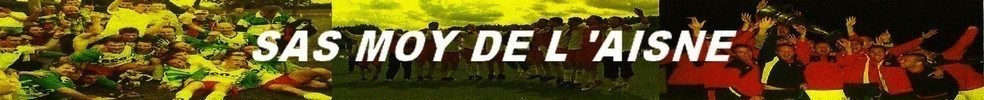 SAS MOY DE L'AISNE : site officiel du club de foot de MOY DE L'AISNE - footeo