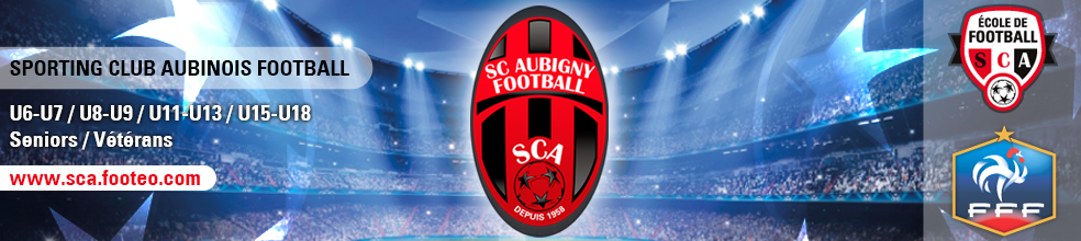 SPORTING CLUB AUBINOIS FOOTBALL : site officiel du club de foot de AUBIGNY EN ARTOIS - footeo